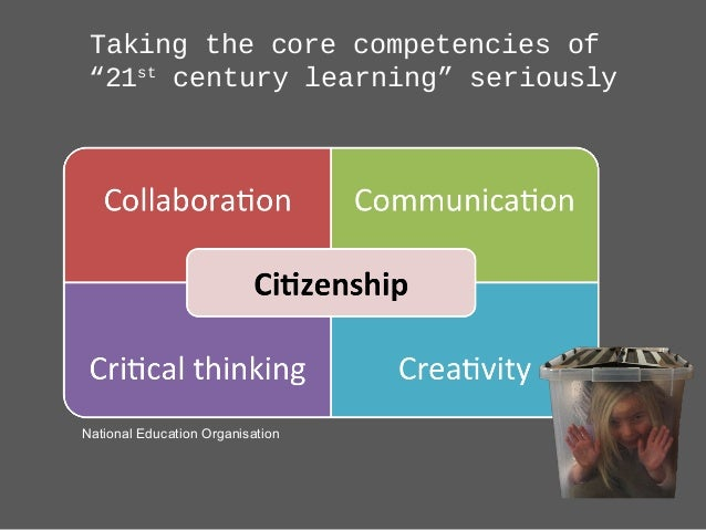 """Taking the core competencies of """"21st century learning"""" seriously National Education Organisation"""