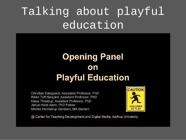 Talking about playful education