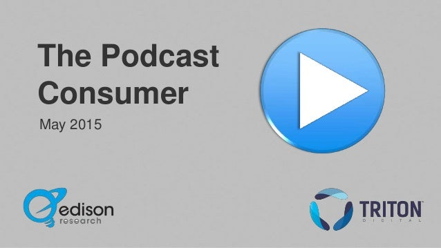 The Podcast Consumer May 2015