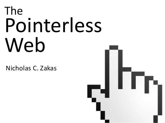 ThePointerlessWebNicholas C. Zakas