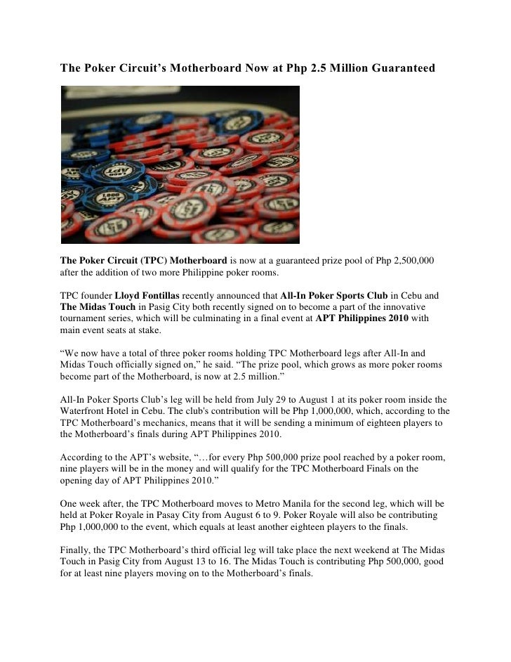 The Poker Circuit's Motherboard Now at Php 2.5 Million Guaranteed<br />The Poker Circuit (TPC) Motherboard is now at a gua...