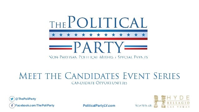PoliticalPartyLV.com @ThePoliParty Facebook.com/ThePoliParty 1