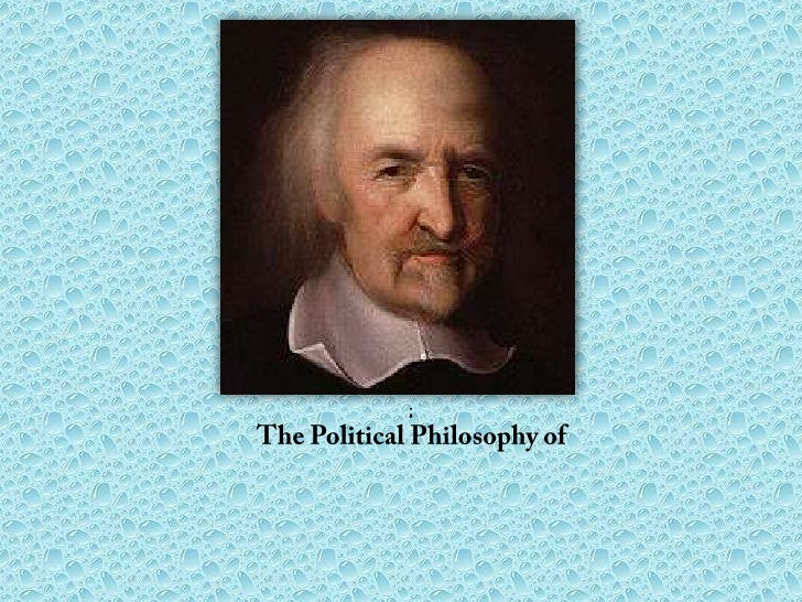 The Political philosophy of Thomas Hobbes