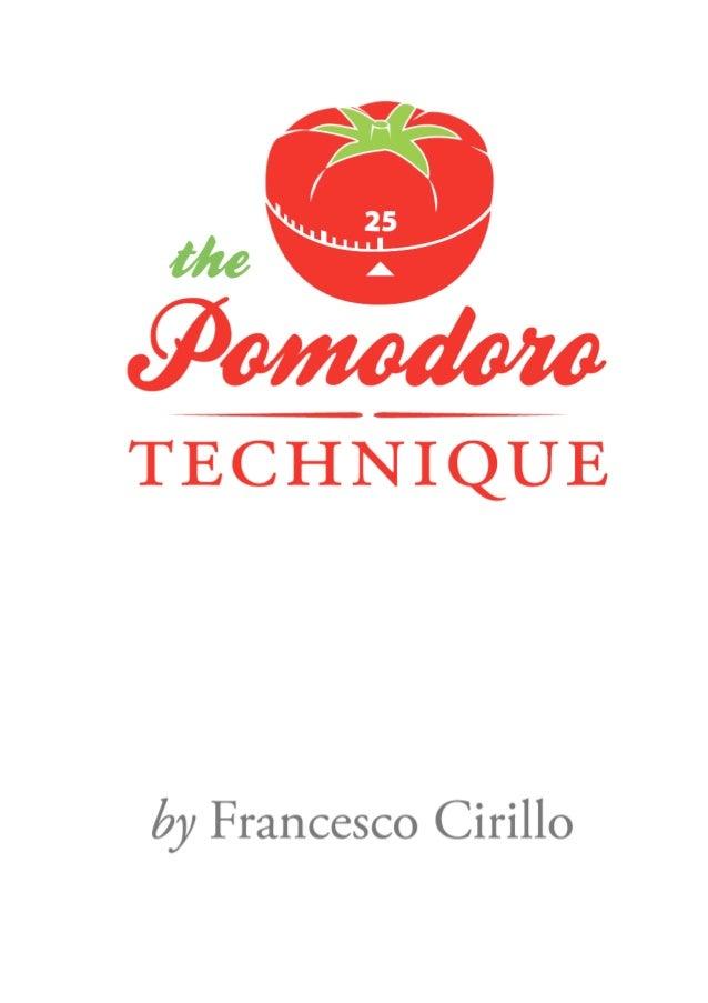 Техника Помидора (Pomodoro Technique) Франческо Цирилло (by Francesco Cirillo)