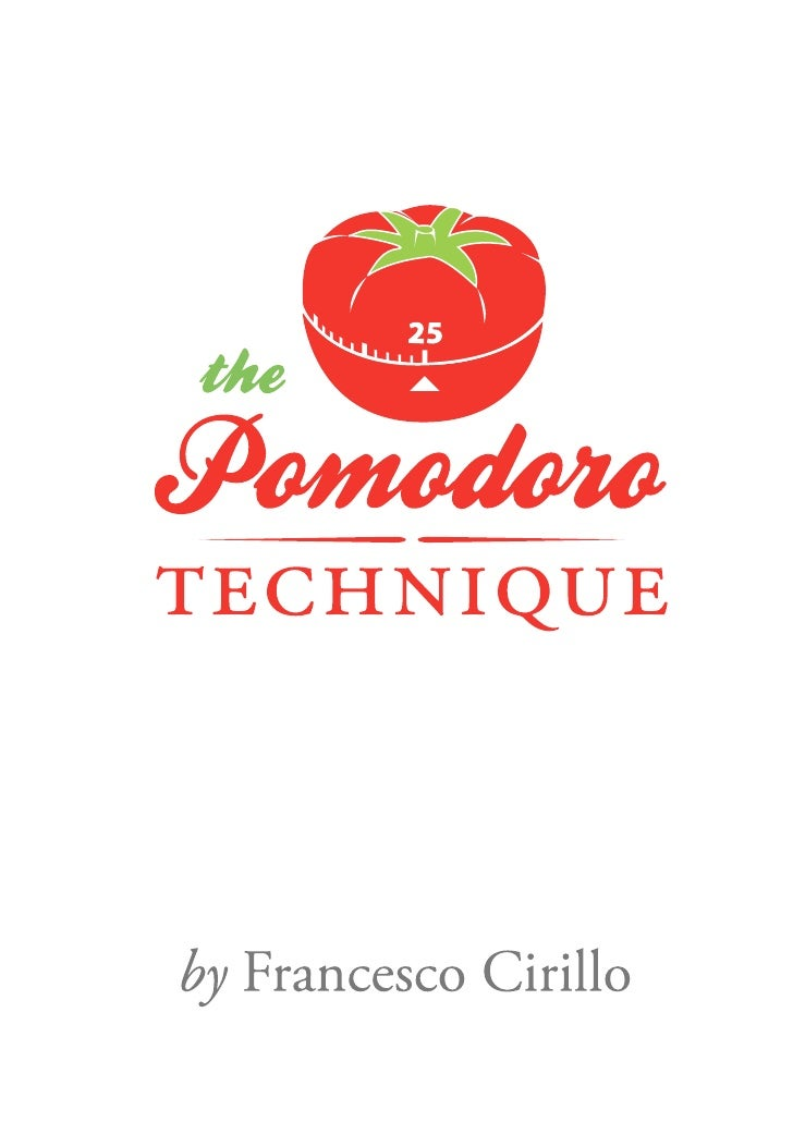 The Pomodoro Technique (The Pomodoro)  by Francesco Cirillo