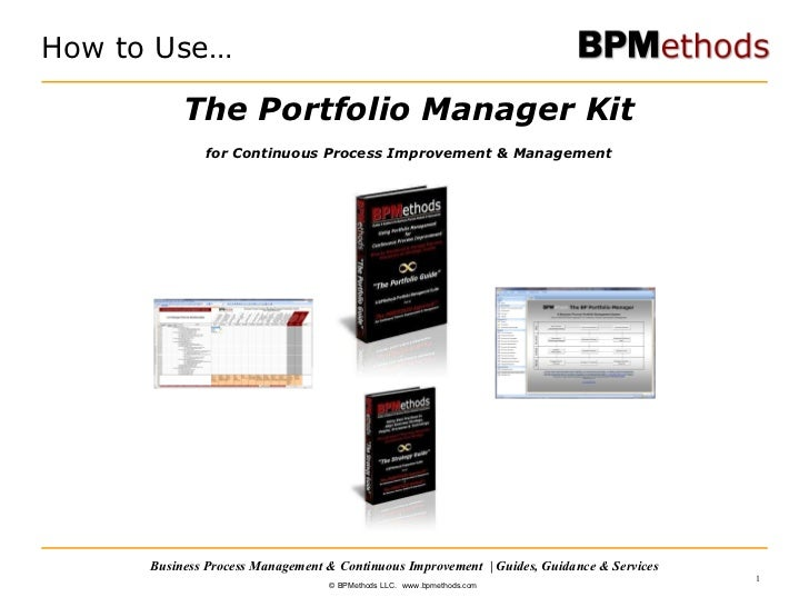 The Portfolio Manager Kit for Continuous Process Improvement & Management How to Use…