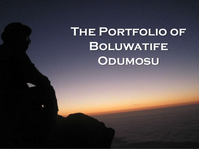 The Portfolio of  Boluwatife    Odumosu