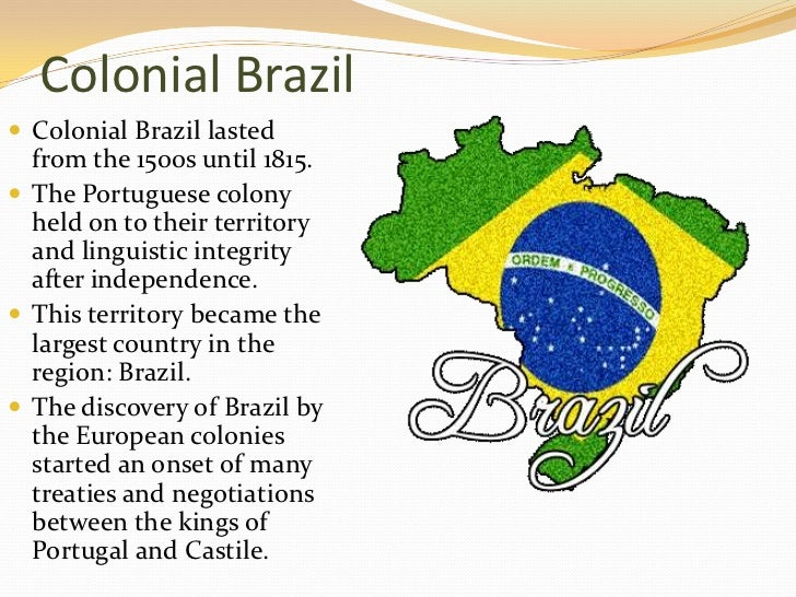 History of Colonial Brazil