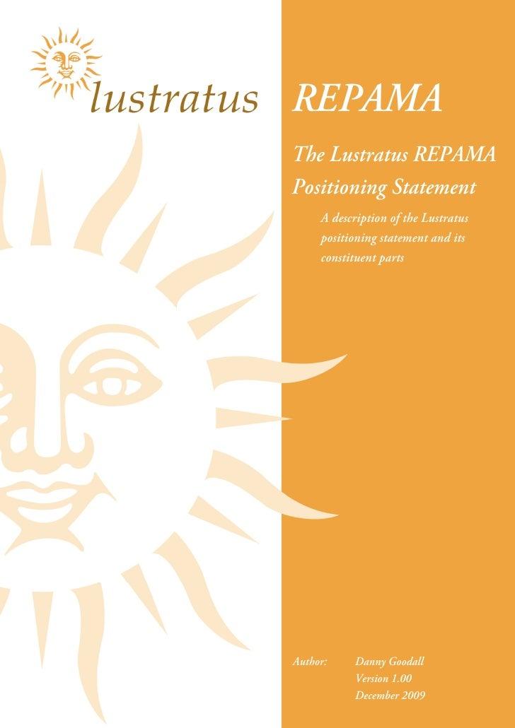 REPAMA The Lustratus REPAMA Positioning Statement      A description of the Lustratus      positioning statement and its  ...
