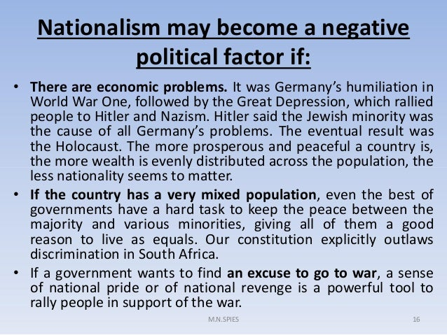 nationalism positive negative effects What were the effects of nationalism in world war i a: negative effects of nationalism positive and negative effects of nationalism effects of world war i.