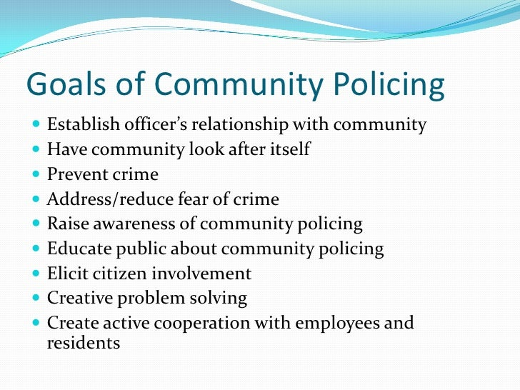 Assessing the effectiveness of community policing