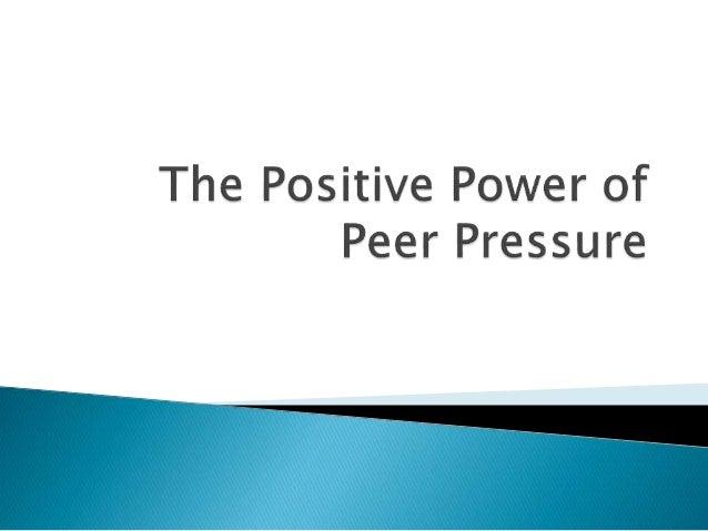 The influencing power of peer pressure