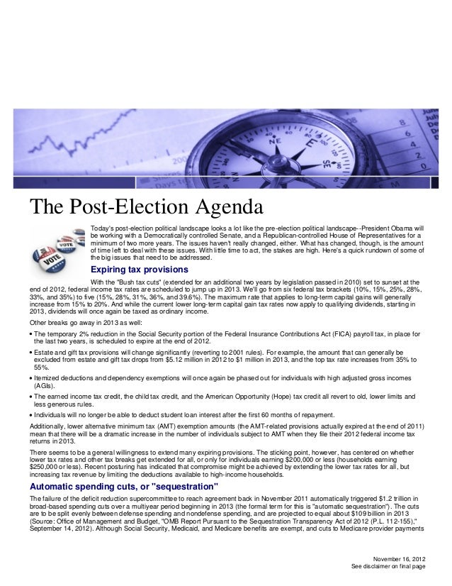 The Post-Election Agenda                     Todays post-election political landscape looks a lot like the pre-election po...