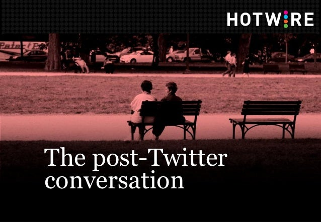 The post-Twitterconversation