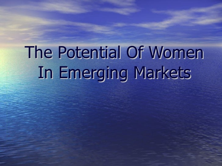 The Potential Of Women In Emerging Markets