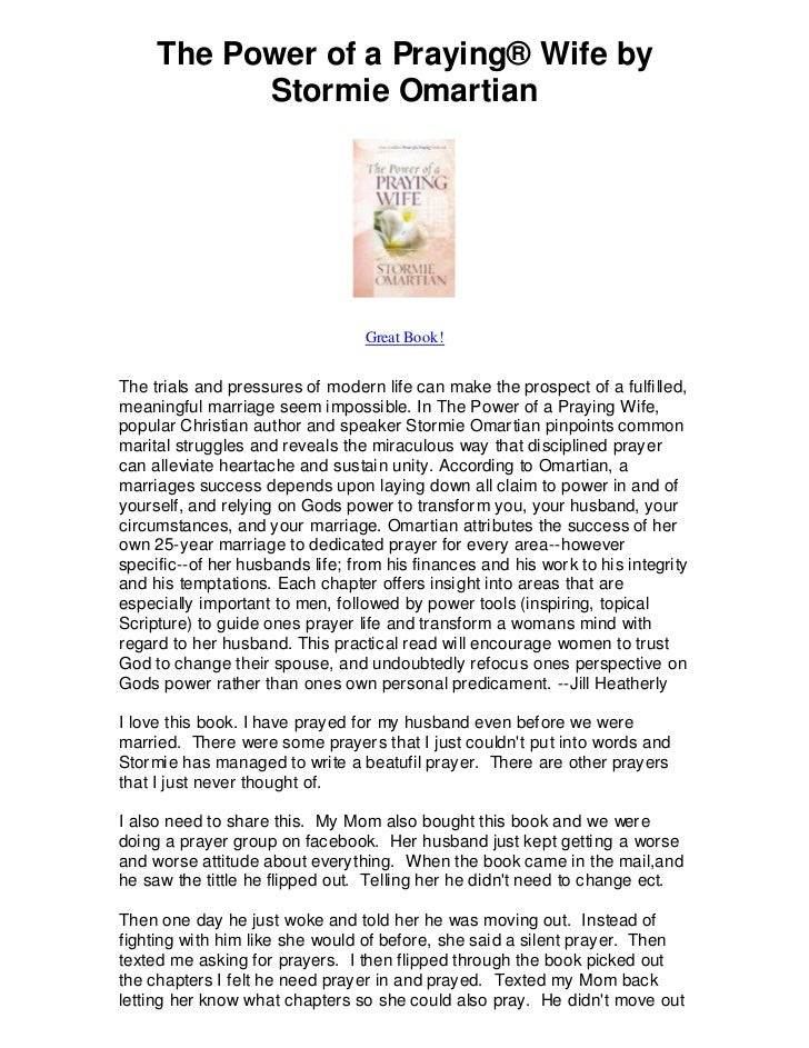 The Power of a Praying® Wife by           Stormie Omartian                                  Great Book!The trials and pres...