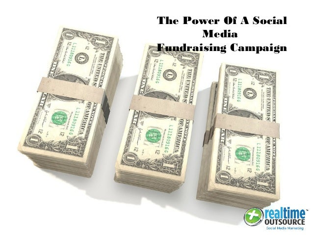 The Power Of A Social Media Fundraising Campaign