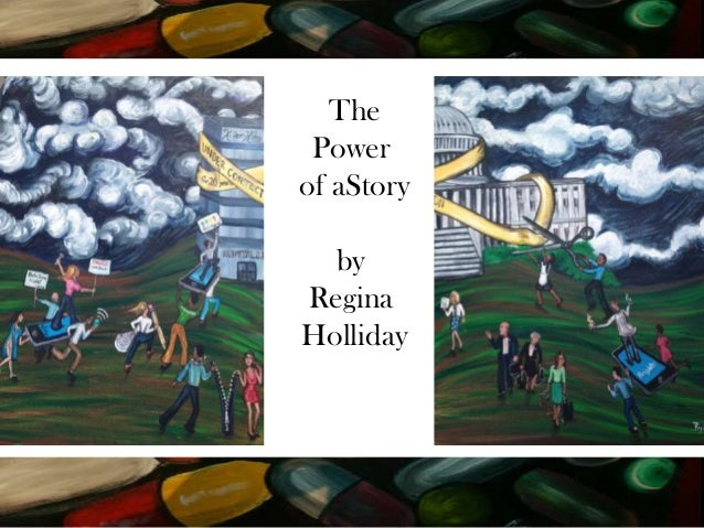 The Power of aStory by Regina Holliday