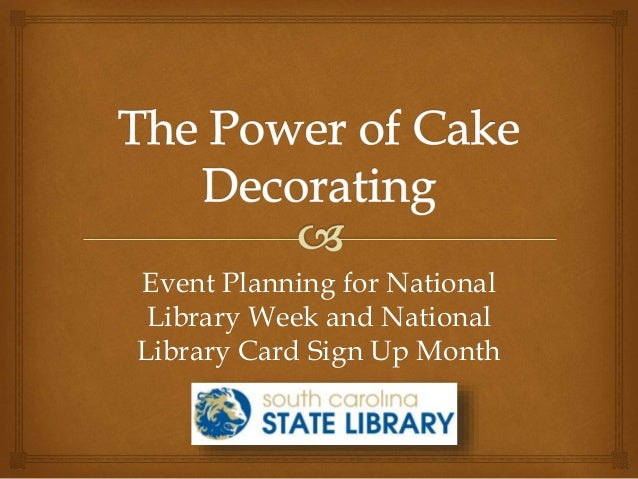 Event Planning for National Library Week and National Library Card Sign Up Month