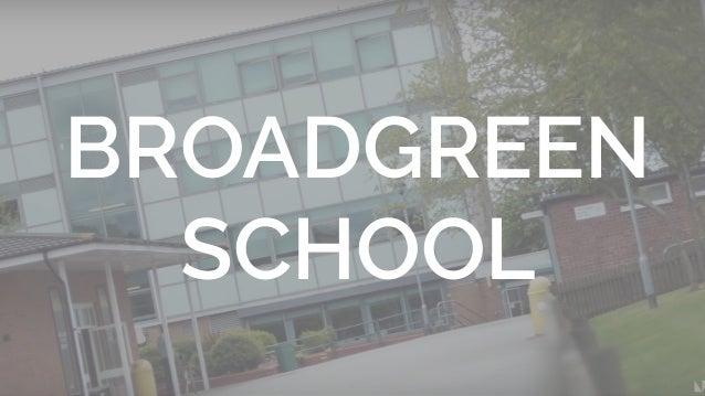 Jay Ashcroft jay@learnmaker.co.uk BROADGREEN SCHOOL