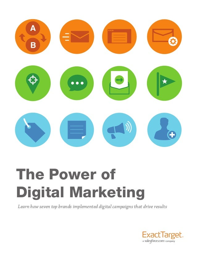 The Power of Digital Marketing Learn how seven top brands implemented digital campaigns that drive results