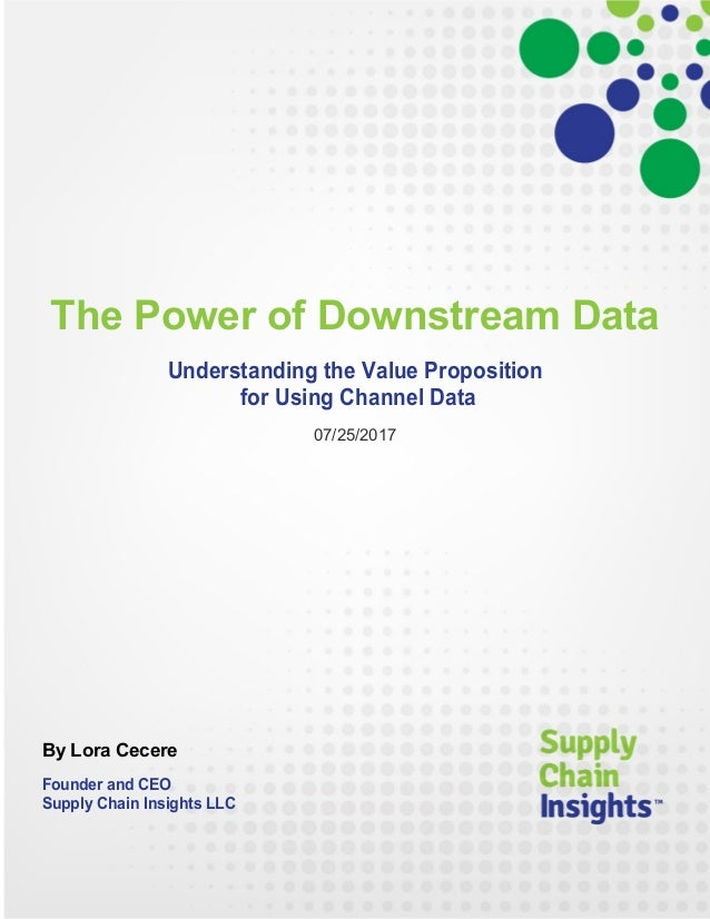 The Power of Downstream Data - 25 July 2017