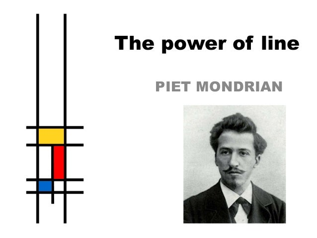 The power of line PIET MONDRIAN