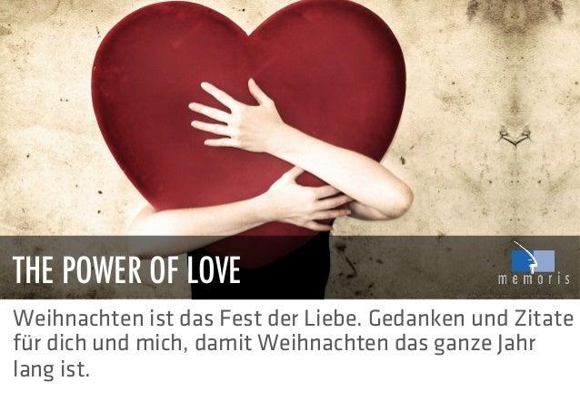 THE POWER OF LOVE Weihnachten ist das Fest der Liebe. Gedanken und Zitate für dich und mich, damit Weihnachten das ganze J...