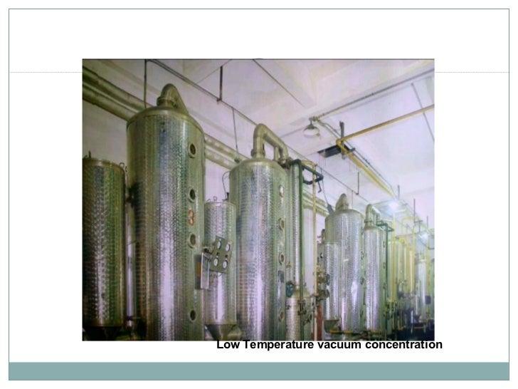 Low Temperature vacuum concentration