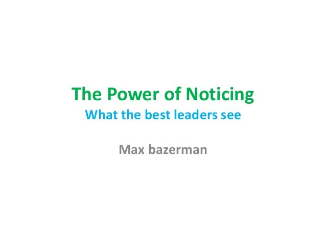 The Power Of Noticing