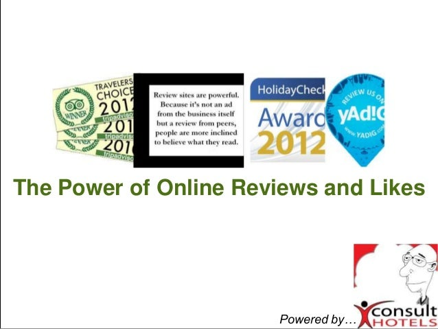 The Power of Online Reviews and LikesPowered by…