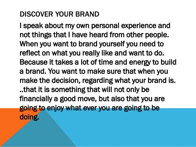 The power of personal branding thru the use Slide 3