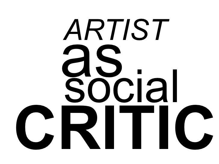 ARTIST as socialCRITIC!