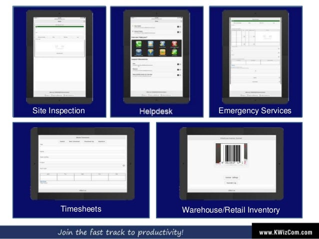 Helpdesk Timesheets Site Inspection Emergency Services Warehouse/Retail Inventory