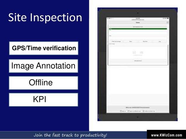 Site Inspection GPS/Time verification Image Annotation Offline KPI