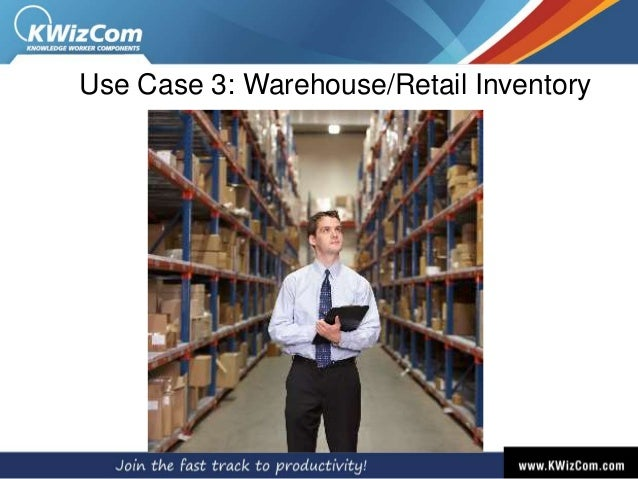 Use Case 3: Warehouse/Retail Inventory