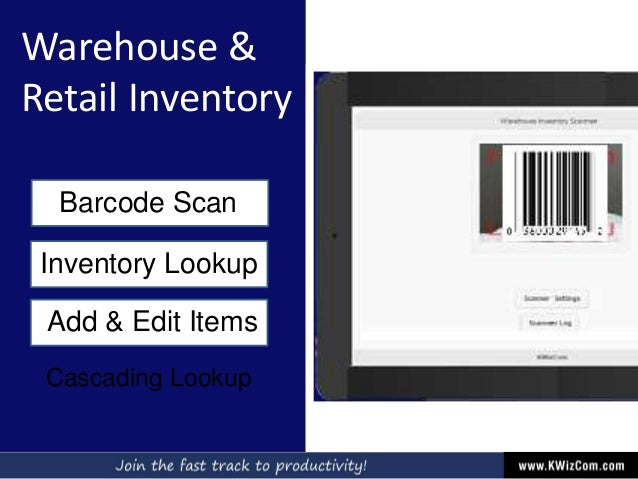 Warehouse & Retail Inventory Barcode Scan Inventory Lookup Add & Edit Items Cascading Lookup