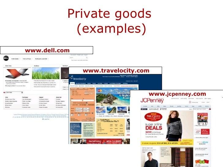 private goods  examples   dell com  travelocity com