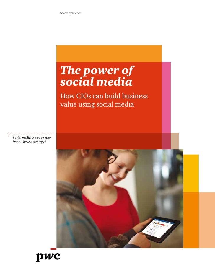 www.pwc.com                                The power of                                social media                       ...