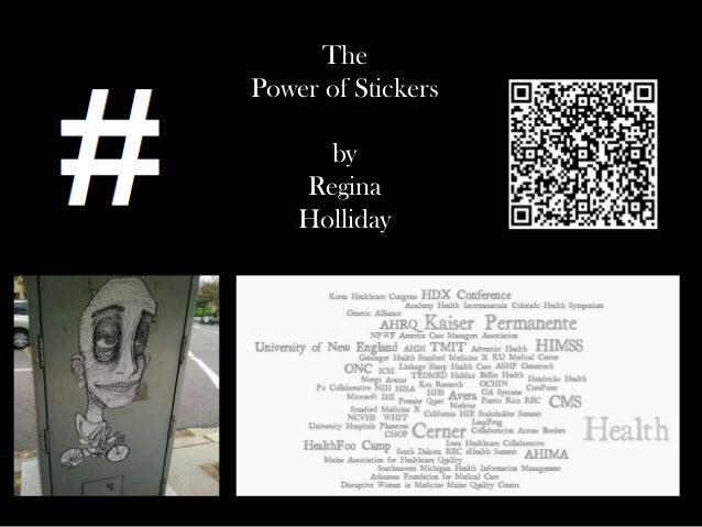 The Power of Stickers by Regina Holliday