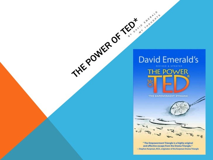 HAPPIEST LIMITED               THE POW ER OF TED* - THE EMPOW ERMENT DYNAMIC:                                             ...