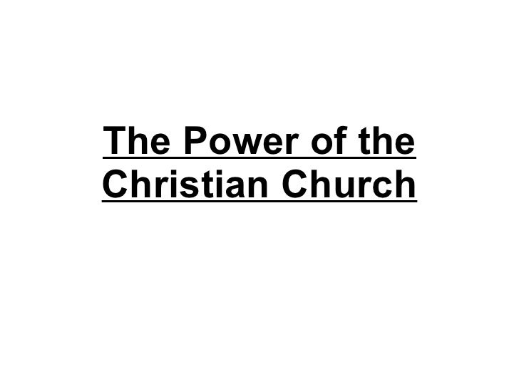 The Power of the Christian Church