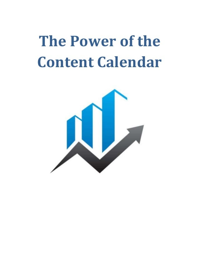 The Power of the Content Calendar