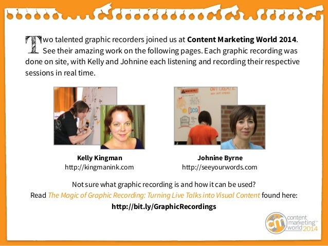 The Power of Visual Storytelling: Graphic Recordings of Content Marketing World 2014 Slide 2