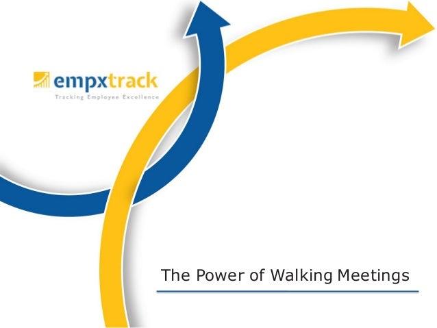 The Power of Walking Meetings