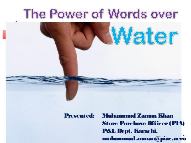 Presented:   Muhammad Zaman Khan                        Store Purchase Officer (PIA)                        P&L Dept, Kara...