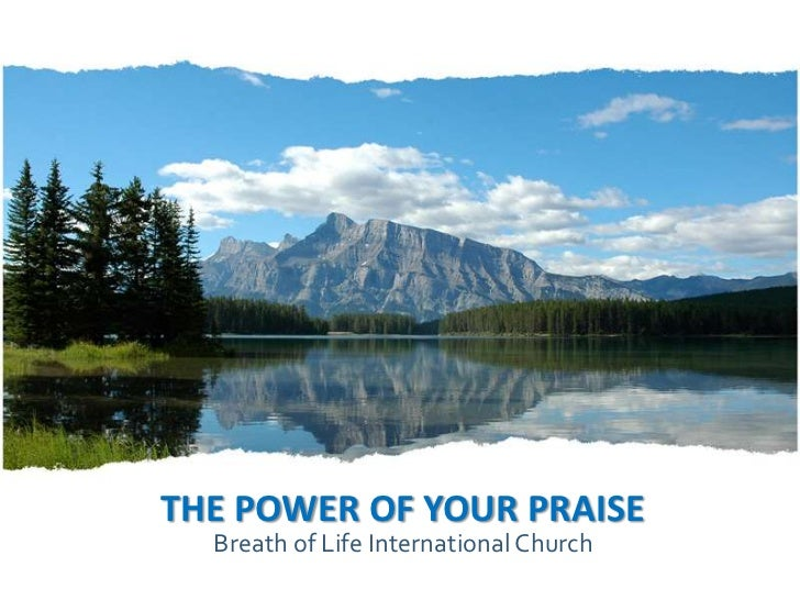 THE POWER OF YOUR PRAISE<br />Breath of Life International Church<br />