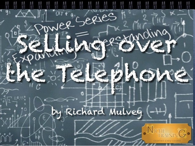 Selling over the Telephone by Richard Mulvey
