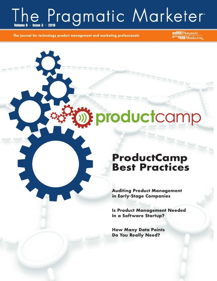 Volume 8   •   Issue 3   •   2010  The journal for technology product management and marketing professionals              ...