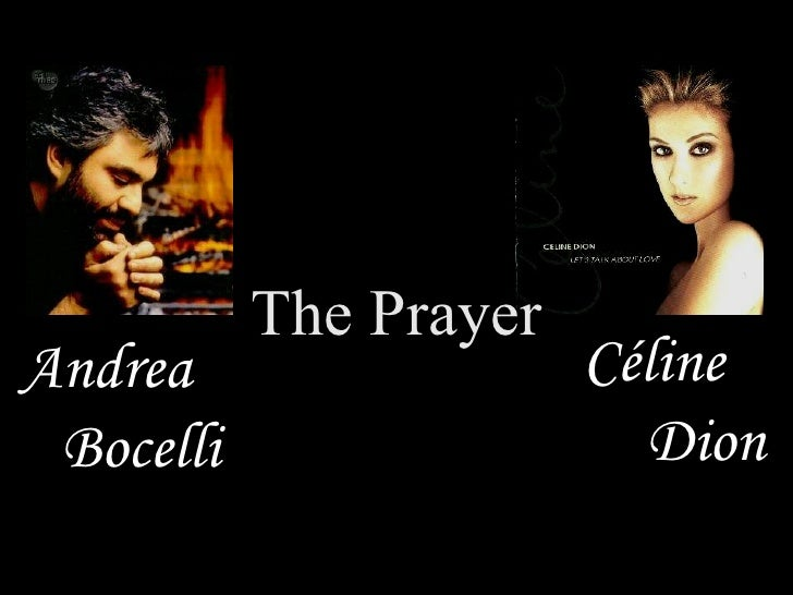 Céline Bocelli Dion Andrea The Prayer